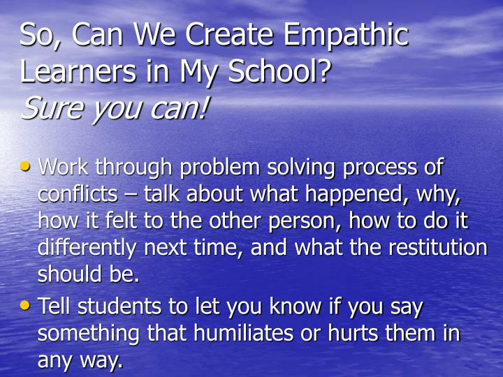 So, Can We Create Empathic