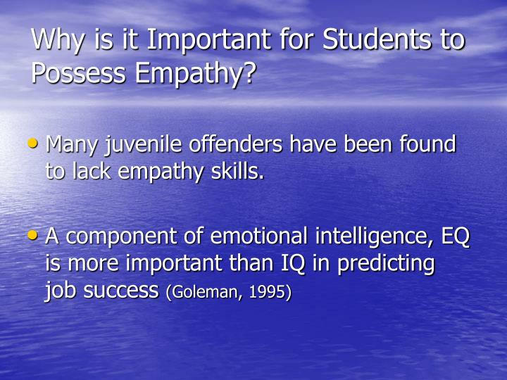 Why is it Important for Students to Possess Empathy?