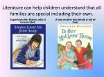 literature can help children understand that all families are special including their own