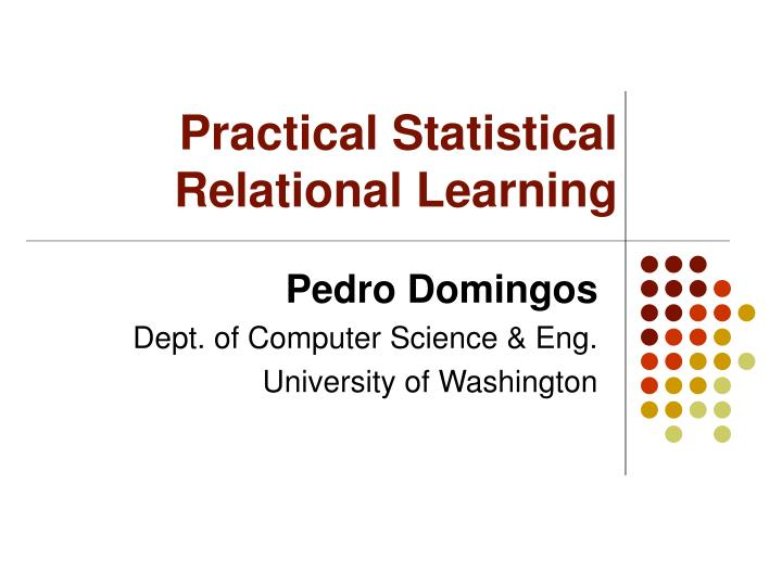 practical statistical relational learning n.