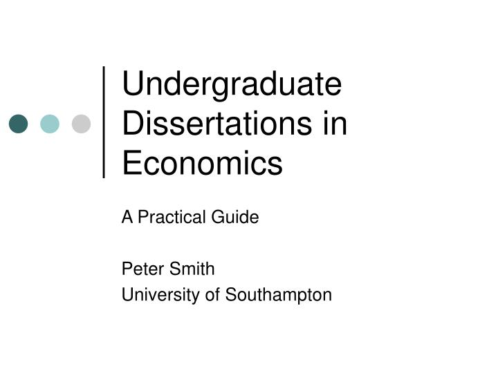 undergraduate economics dissertations Our bsc economics programme will provide you with a (except on the final version of submitted dissertations) undergraduate bsc economics (2019.