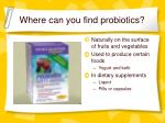 where can you find probiotics