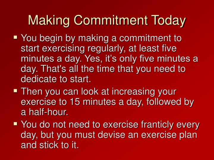 Making Commitment Today