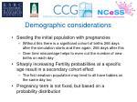 demographic considerations