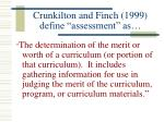 crunkilton and finch 1999 define assessment as