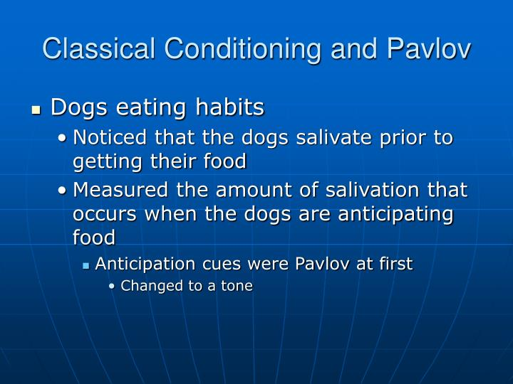 Classical Conditioning and Pavlov