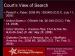 court s view of search