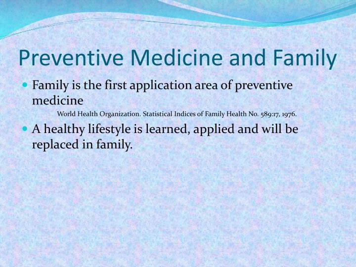Preventive Medicine and Family