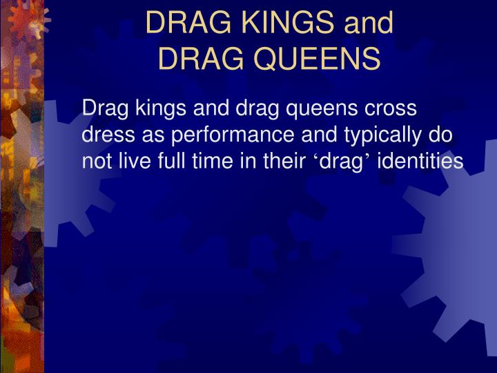 DRAG KINGS and