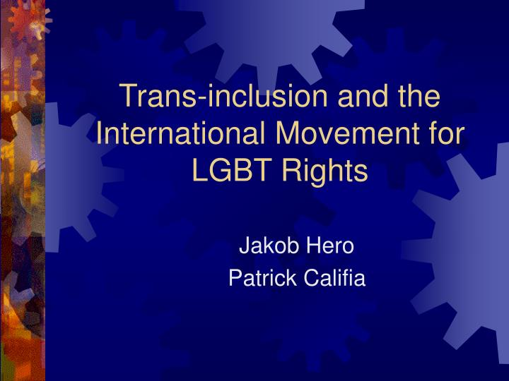 trans inclusion and the international movement for lgbt rights n.