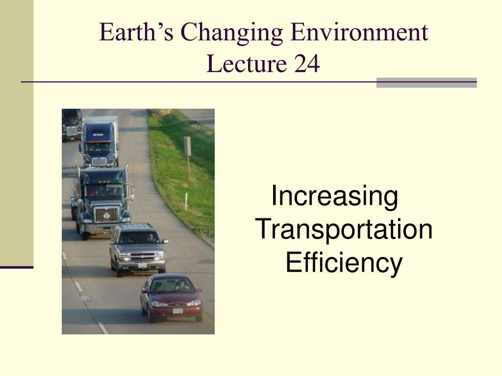 earth s changing environment lecture 24 l.