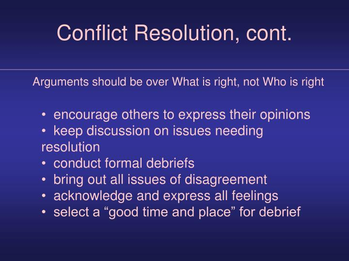 Conflict Resolution, cont.