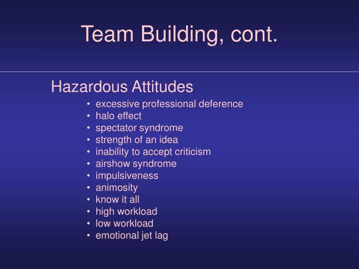 Team Building, cont.