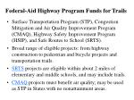 federal aid highway program funds for trails
