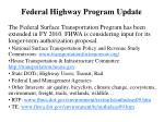 federal highway program update