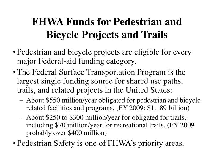 Fhwa funds for pedestrian and bicycle projects and trails