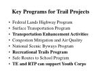 key programs for trail projects
