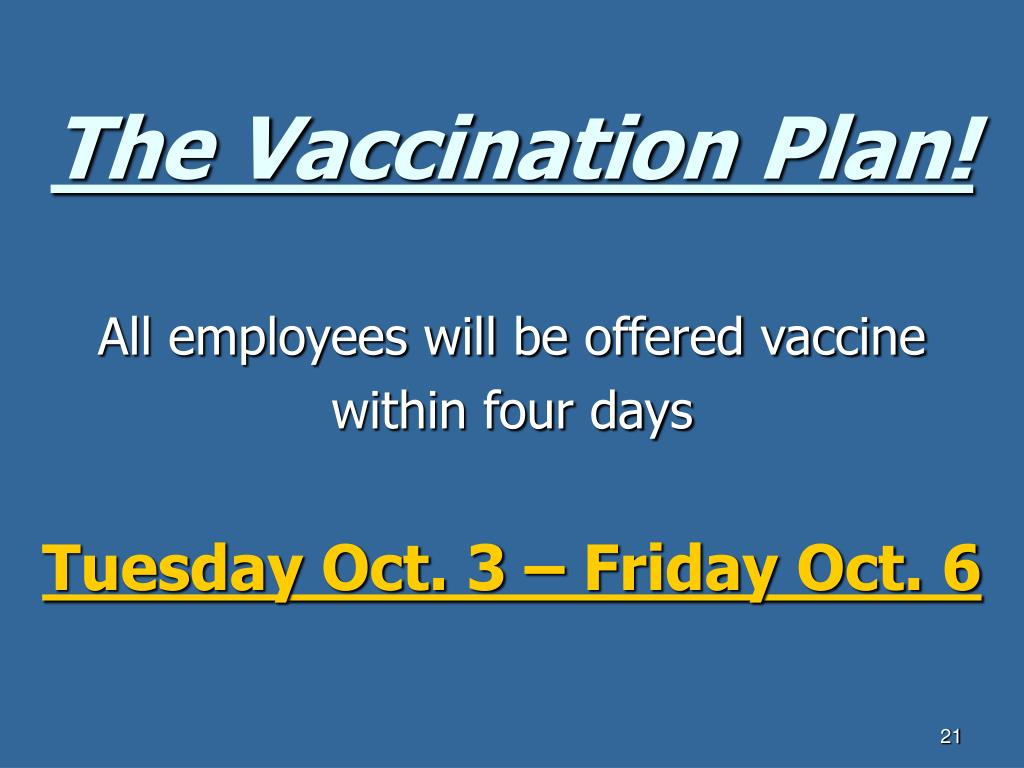 The Vaccination Plan!