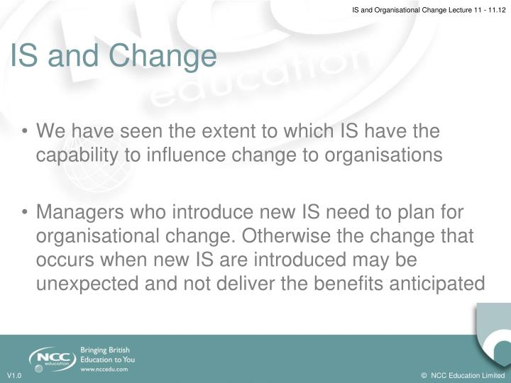 IS and Change