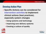 develop action plan