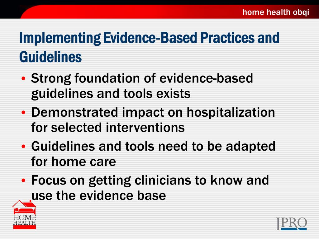 Implementing Evidence-Based Practices and Guidelines