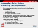 improving care delivery systems mobilizing community resources