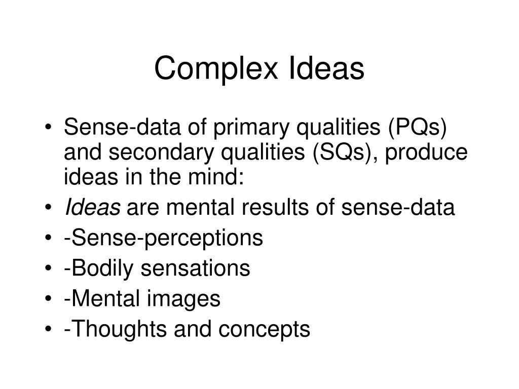 Complex Ideas