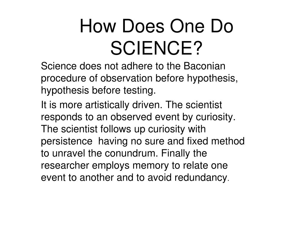 How Does One Do SCIENCE?