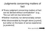 judgments concerning matters of fact