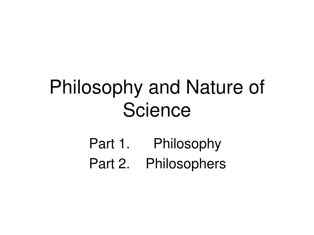 philosophy and nature of science l.