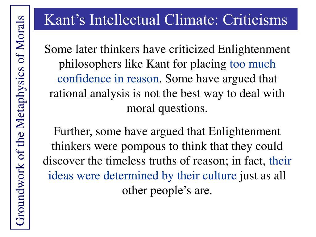 Kant's Intellectual Climate: Criticisms