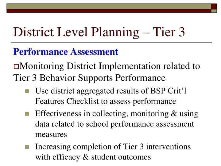 District Level Planning – Tier 3