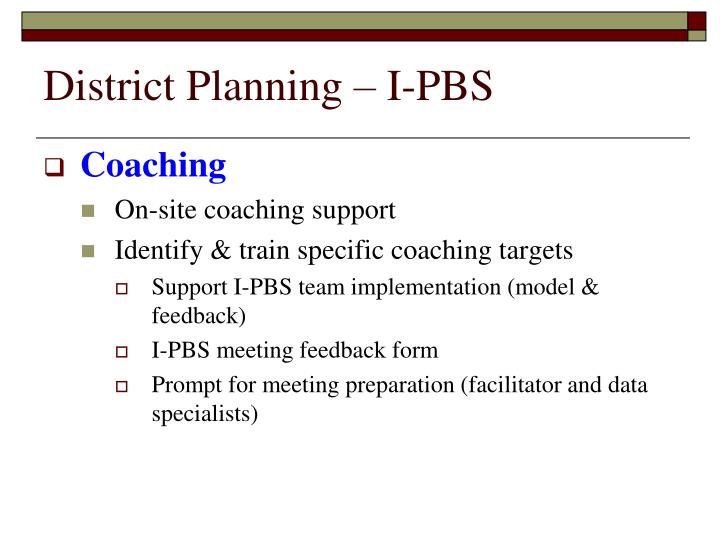 District Planning – I-PBS