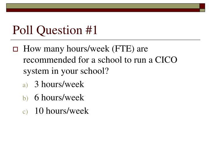 Poll Question #1