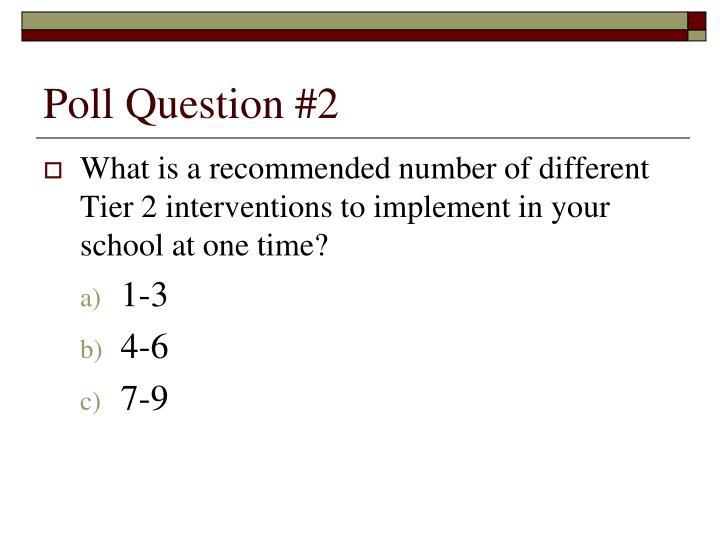Poll Question #2