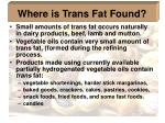 where is trans fat found14