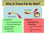 why is trans fat so bad