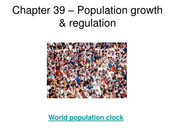 chapter 39 population growth regulation n.