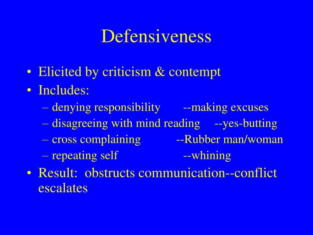 Defensiveness