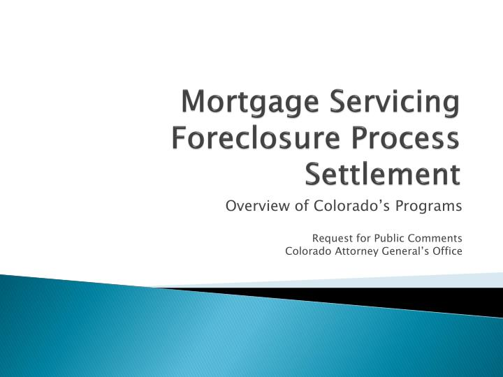 mortgage servicing foreclosure process settlement n.