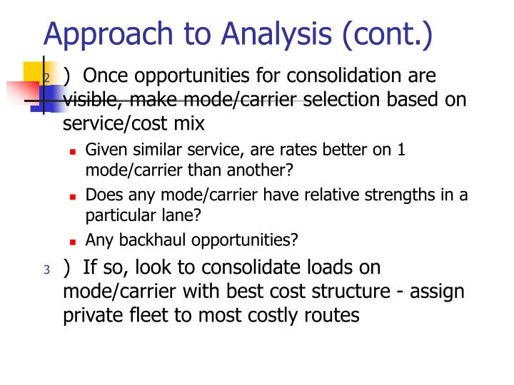 Approach to Analysis (cont.)