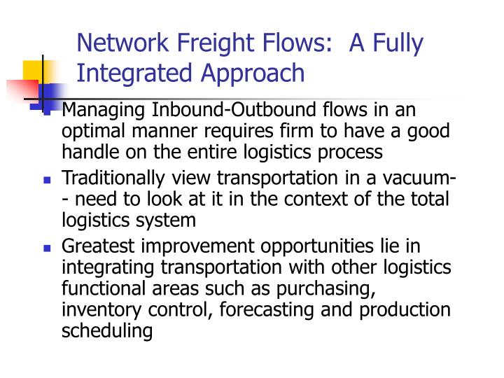 Network Freight Flows:  A Fully Integrated Approach