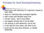 principles for good routing scheduling