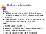 routing and scheduling