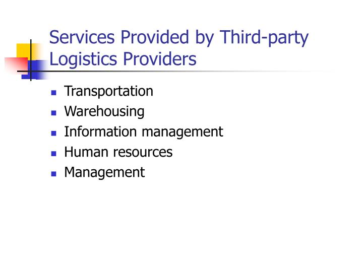 Services Provided by Third-party Logistics Providers