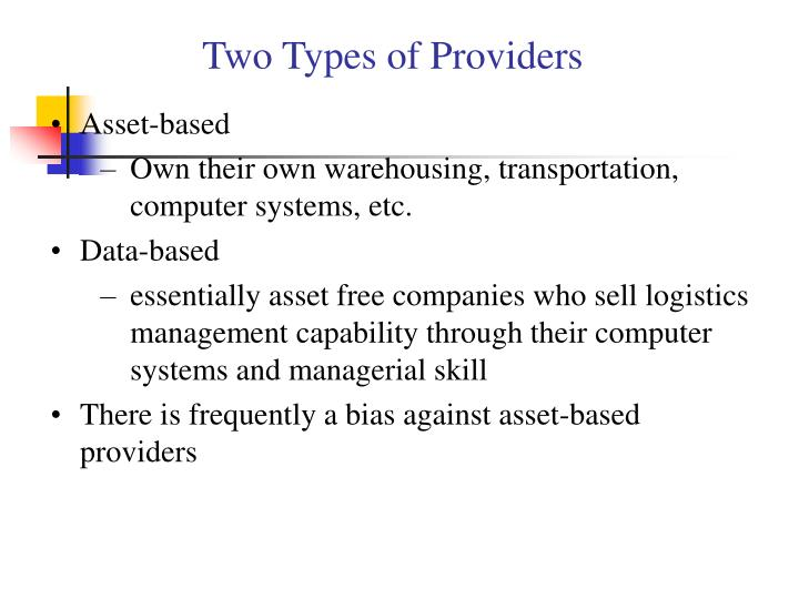 Two Types of Providers