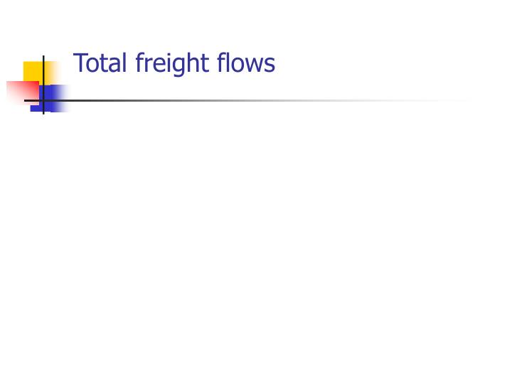 Total freight flows