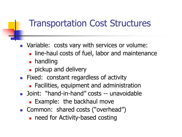 Transportation Cost Structures