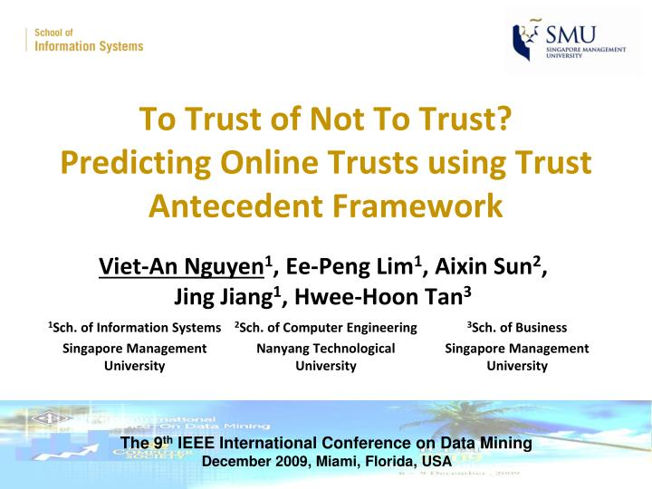to trust of not to trust predicting online trusts using trust antecedent framework n.