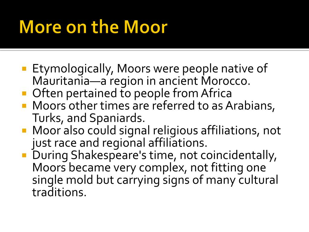 More on the Moor